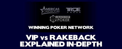 Winning Poker Network RB vs VIP further explanations and FAQ